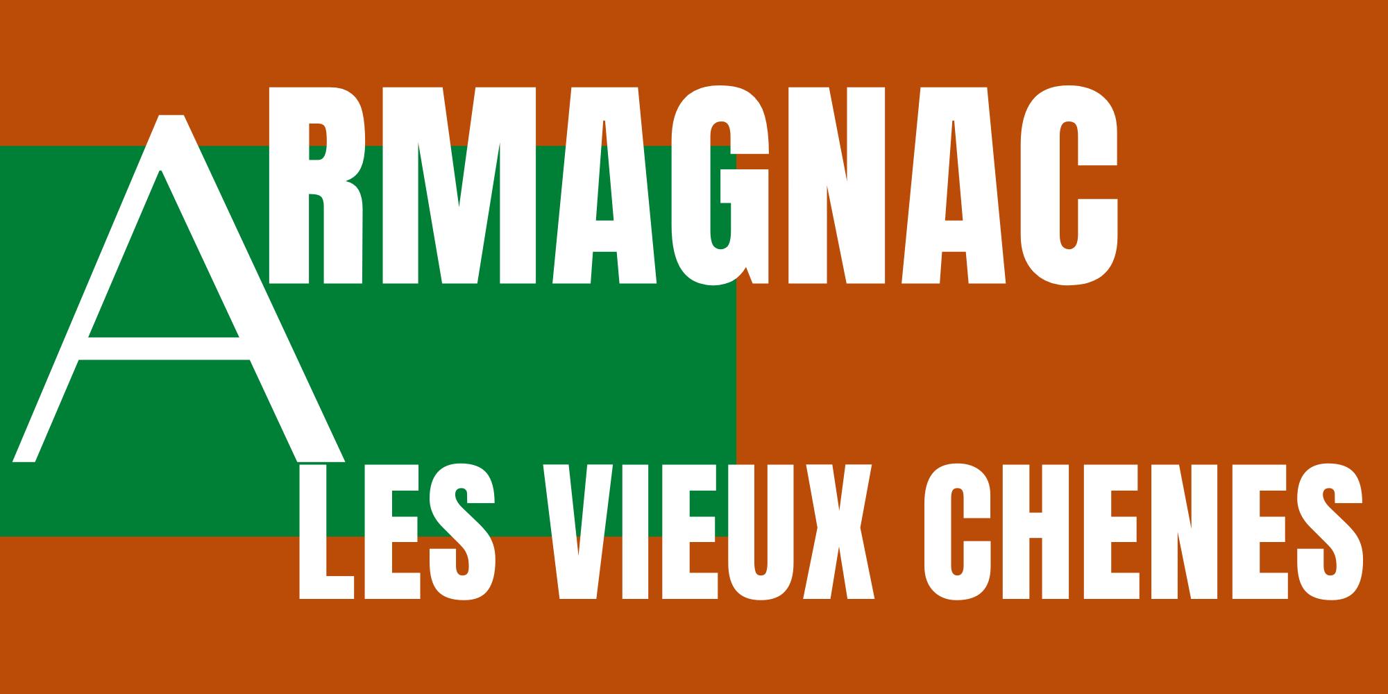 Armagnac les vieux chênes
